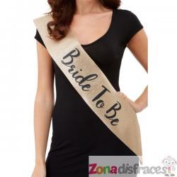 """Banda """"Bride to Be"""" dorada y negra para mujer - Imagen 1"""